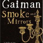 Smoke and Mirrors av Neil Gaiman