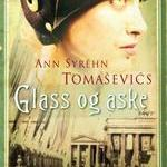 Glass og aske av Ann Syréhn Tomasevic
