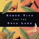 Lesesirkel 1001 bøker: Senõr Vivo and the Coca Lord av Louis de Bernieres