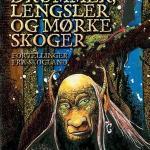 Drømmer, lengsler og mørke skoger: Fortellinger fra Skogland av Thore Hansen