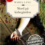 Mord på kirkegården av Maria Lang