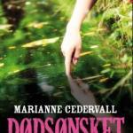 Dødsønsket og Den svarte vinteren av Marianne Cedervall