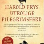Harold Frys utrolige pilegrimsferd av Rachel Joyce