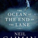 The ocean at the end of the lane av Neil Gaiman
