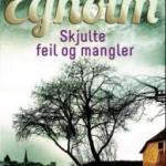 Skjulte feil og mangler og Egenandel av Elsebeth Egholm
