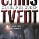 Kort om: Den blinde guden av Chris Tvedt