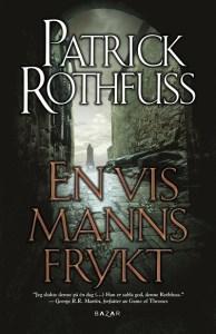 En vis manns frykt av Patrick Rothfuss