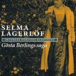 Gösta Berlings saga av Selma Lagerlöf