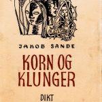 Korn og klunger og Sirius av Jakob Sande