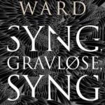 Syng, gravløse, syng av Jesmynd Ward