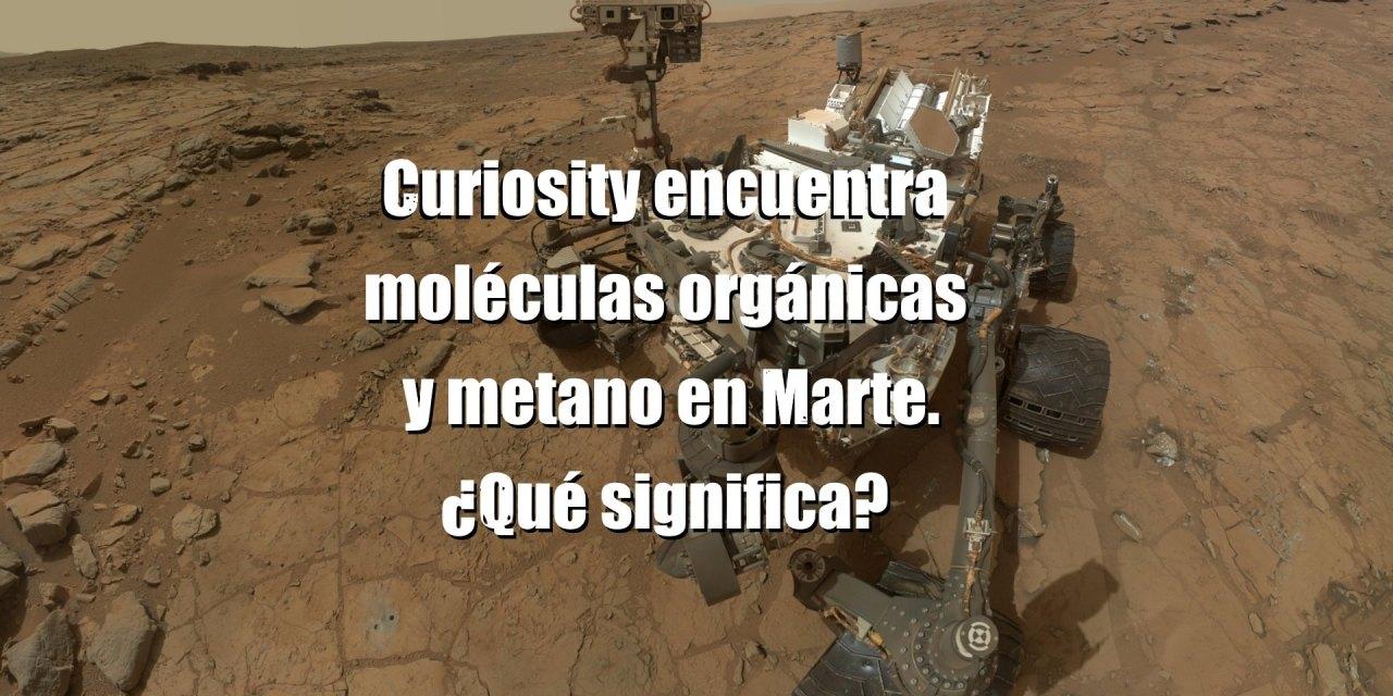 Las moléculas orgánicas y metano estacional en Marte