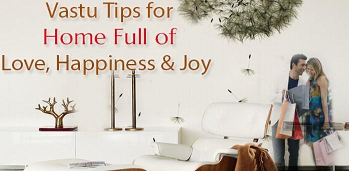 Vastu Tips for Home Full of Love