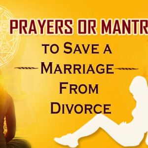 Prayers or Mantra to Save a Marriage from Divorce