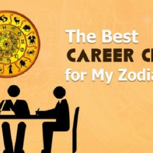 The Best Career Choice for My Zodiac Sign
