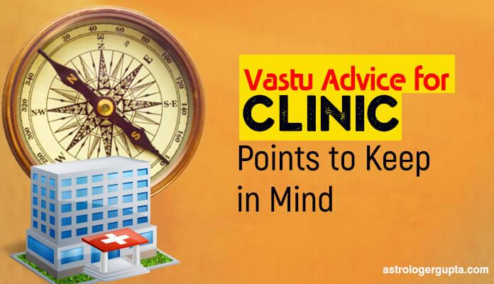 Vastu Advice for clinic, vaastu Shastra for clinic tips, best colour