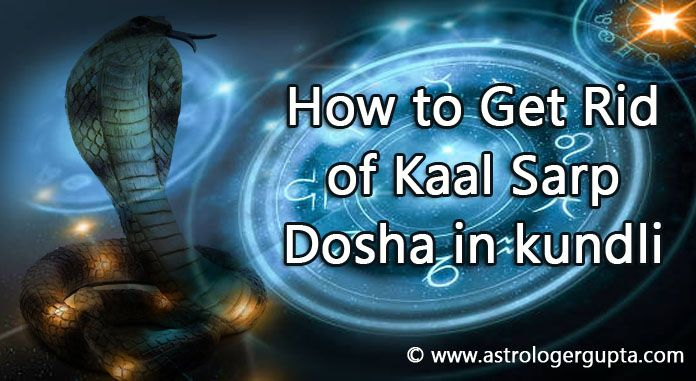 How to Get Rid of Kaal Sarp Dosh in Horoscope/kundli?