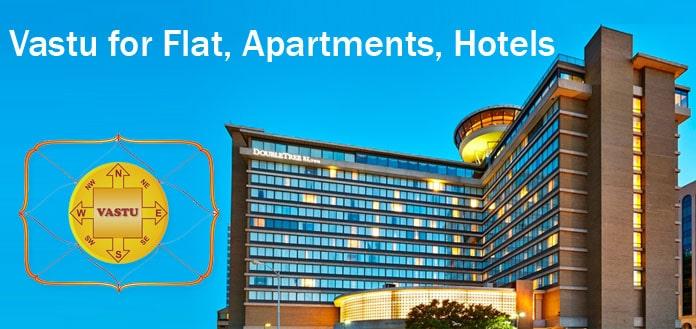 Vastu for Flat - Vastu Apartments - Hotel Vastu Shastra