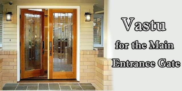 Vastu for Entrance Gate, Vastu Main Door