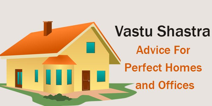 Vastu Shastra Advice For Homes and Offices - Vastu House