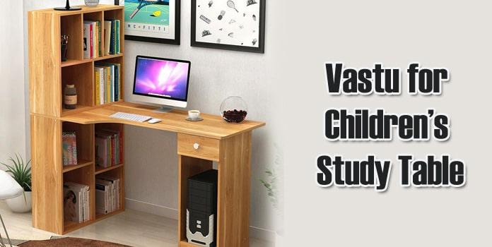 Vastu for Childrens Study Table