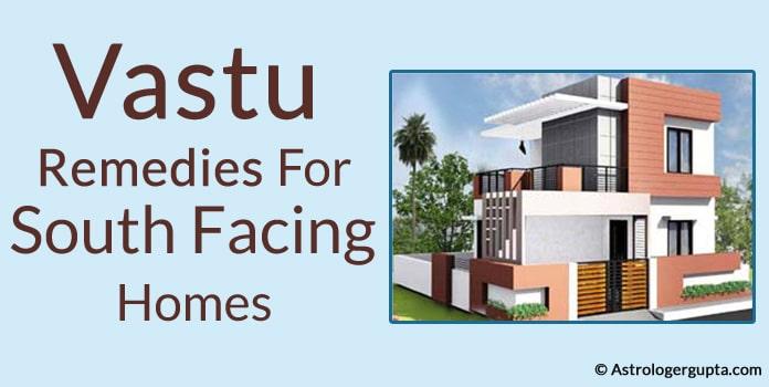 Vastu Remedies For South Facing Homes – Vastu Tips