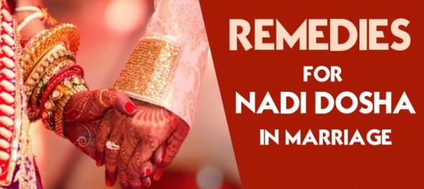 Nadi Dosha Remedies - Nadi Dosha in Marriage