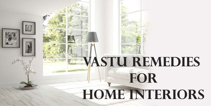 Vastu Tips During Construction and Remedies For Home Interiors