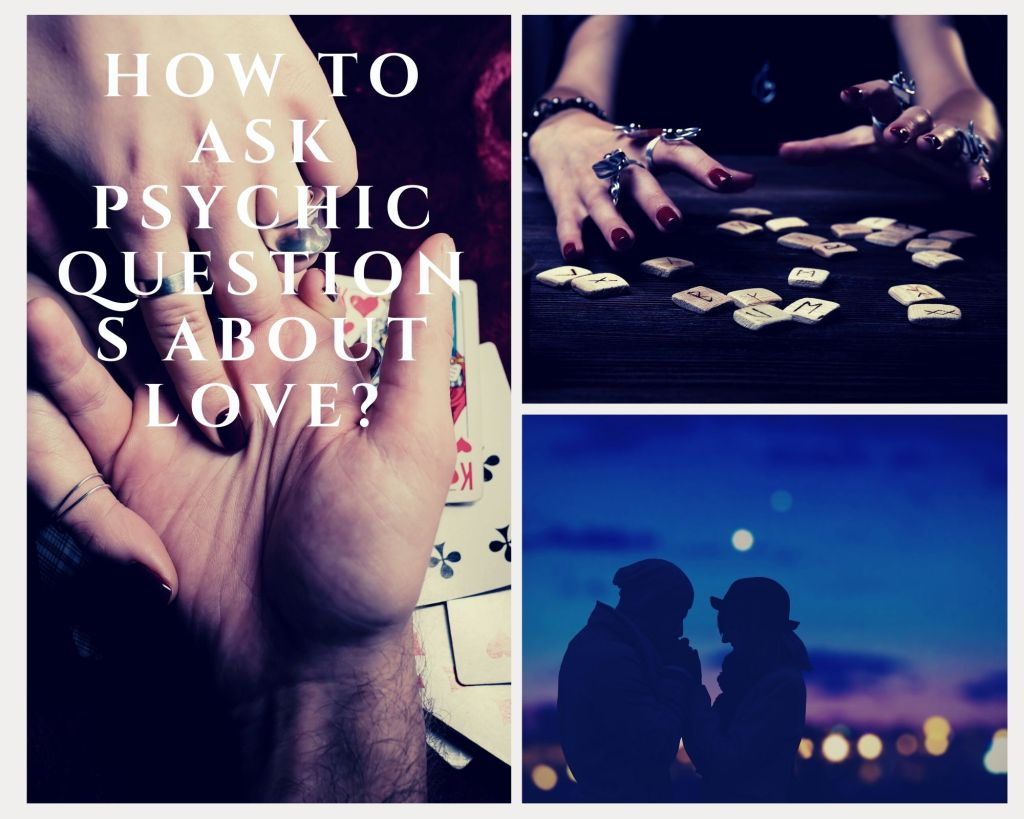 how to ask psychic questions about love