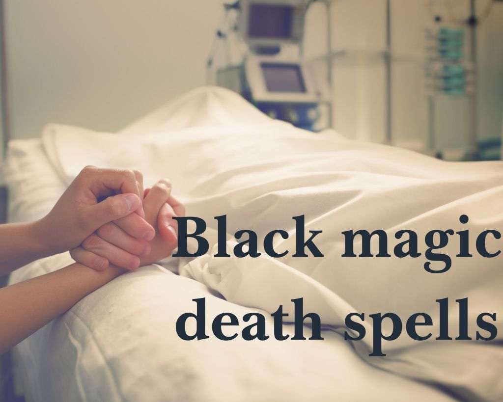 Black magic death spells