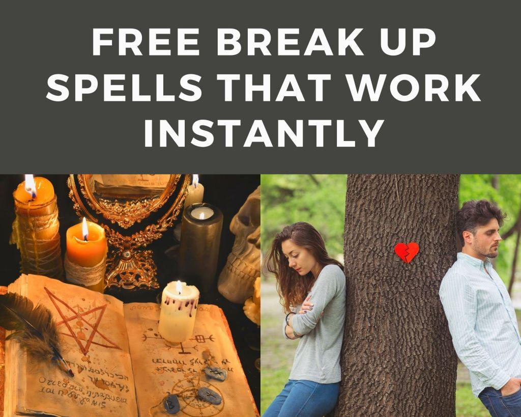 free breakup spells that work instantly