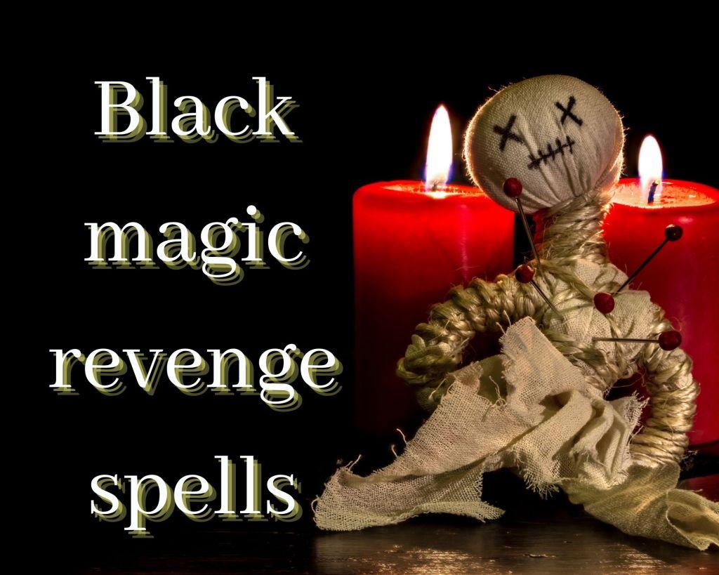 black magic revenge spells
