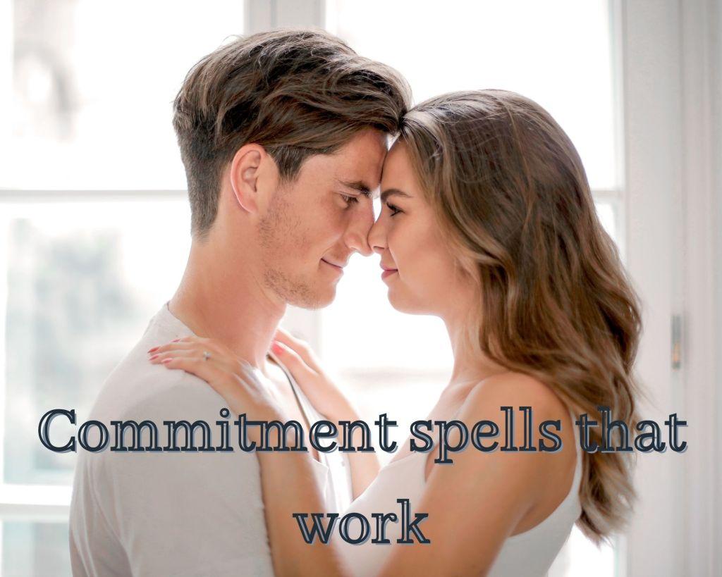 commitment spells that work