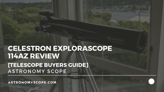 Celestron Explorascope 114az Review [Telescope Buyers Guide]