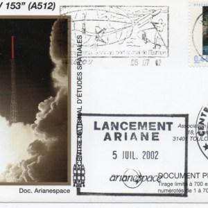 img20200428 17332318 - Kourou (Guyane) Lancement Ariane 5 G – Vol 153 - 05 Juillet 2002 (Enveloppes Club Phila du CNES)