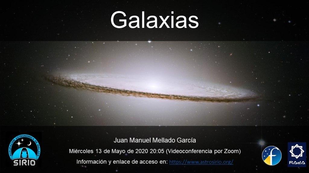 Galaxias - Juan Manuel Mellado | Agrupación Astronómica de Málaga - SIRIO