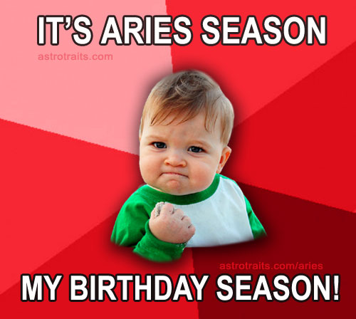 its aries season my birthday season