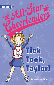 All-Star Cheerleaders (Book #1) Tick Tock, Taylor