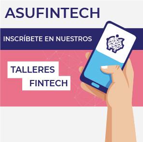 Inscríbete en nuestros talleres gratuitos sobre finanzas personales y Fintech