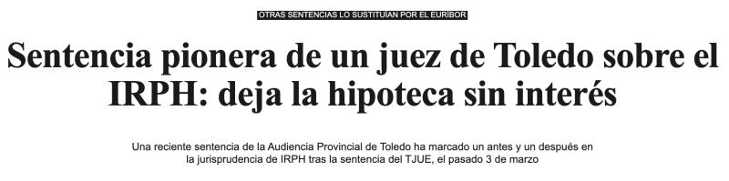 El Confidencial | Sentencia pionera de un juez de Toledo sobre el IRPH: deja la hipoteca sin interés