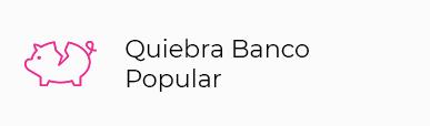 FICHA PRODUCTO QUIEBRA BANCO POPULAR