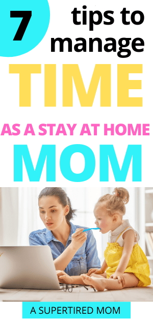 Managing time as a stay at home mom