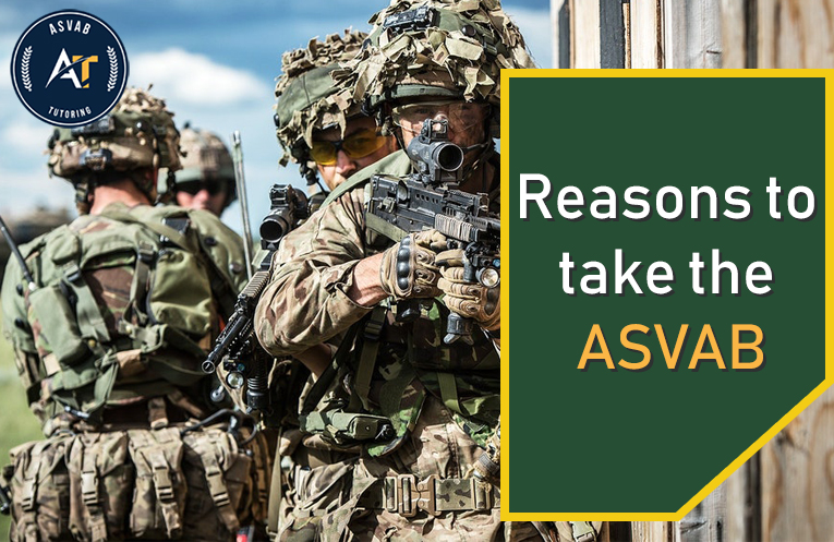 5 Convincing Reasons to Take the ASVAB Test | ASVAB Tutor New York