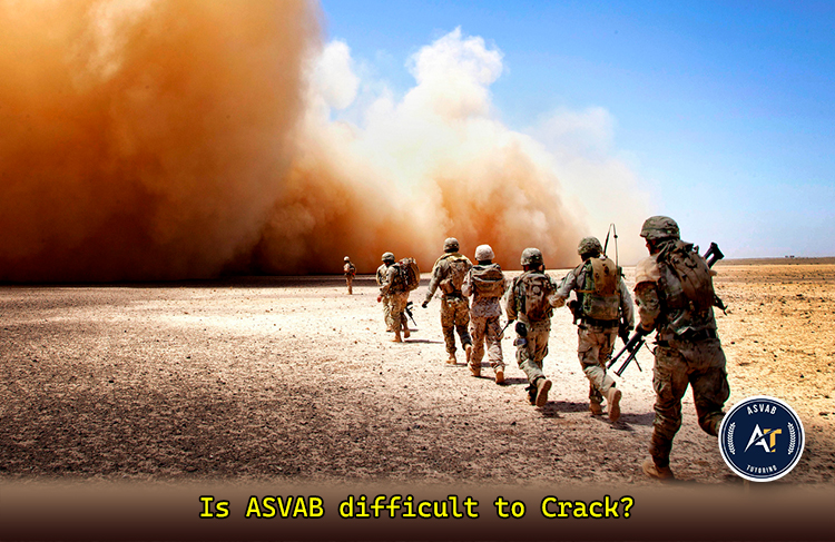 Is ASVAB Difficult to Crack