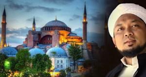 Sajak Kiai Azaim tentang Hagia Sophia