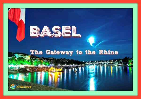 Basel, The Gateway to the Rhine