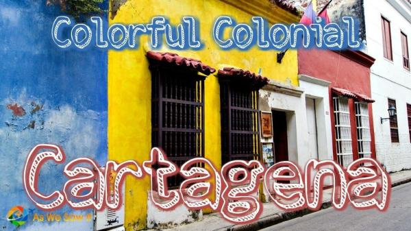 Colorful Colonial Cartagena