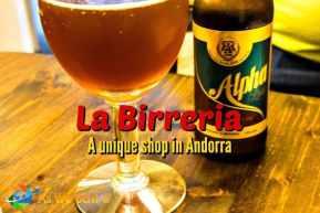 La Birreria - a unique microbrew shop in Andorra La Vella