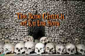 Sedlec Ossuary: Macabre Bone Church of Kutna Hora