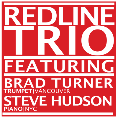 RED LINE TRIO with Special Guests STEVE HUDSON & BRAD TURNER