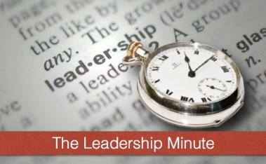Leadership Minute